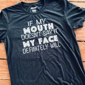 Black If My Mouth Doesn't Say It Tee